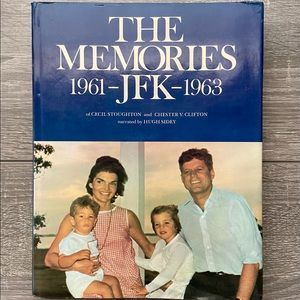 The Memories: JFK, 1961-1963 Vintage 1st Ed. Book